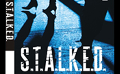 When was the last time you were stalked?
