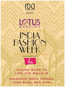 India – FDCI's Lotus Make-up India Fashion Week AW '19 from March 17-18