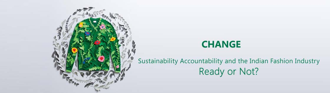 Sustainability Accountability and the Indian Fashion Industry