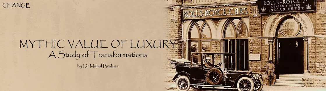 Mythic Value of Luxury A Study Of Transformations