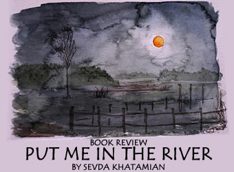 PUT ME IN THE RIVER