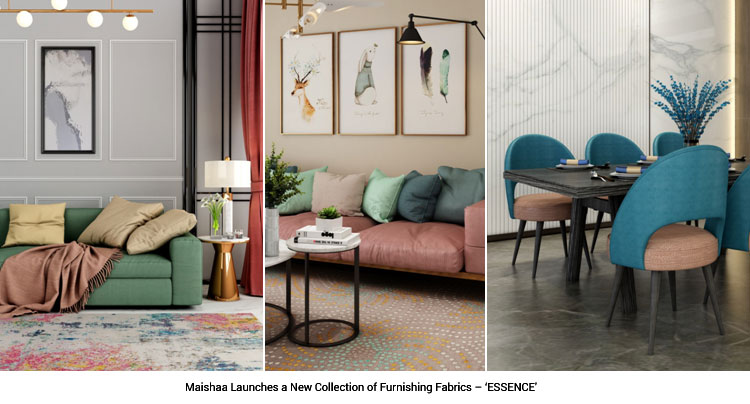 Maishaa Launches a New Collection of Furnishing Fabrics – 'ESSENCE'