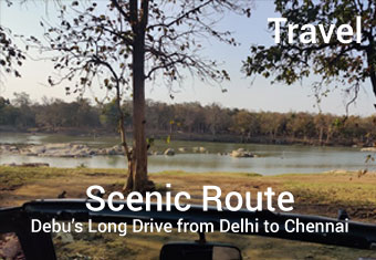 Scenic Route Long Drive from Delhi to Chennai