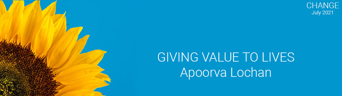 GIVING VALUE TO LIVES APOORVA LOCHAN