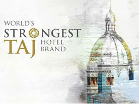 India – Rating agency names IHCL's Taj Hotel Strongest Hotel Brand in The World
